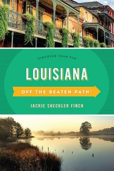 Louisiana Off the Beaten Path, Jackie Sheckler Finch