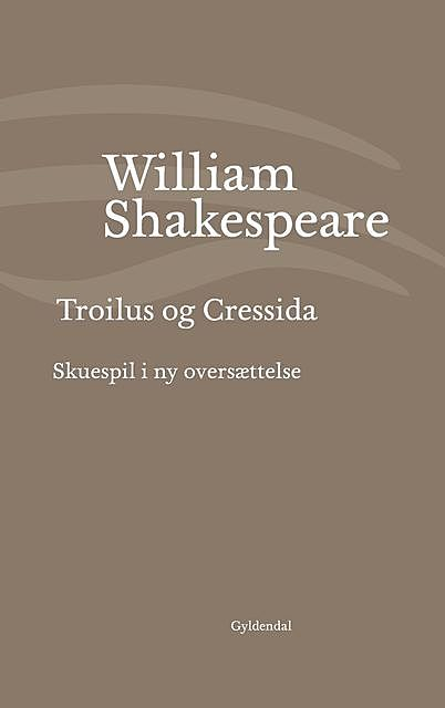 Troilus og Cressida, William Shakespeare