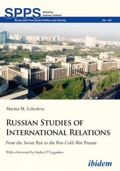 Russian Studies of International Relations, Marina M. Lebedeva
