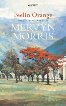 Peelin Orange, Mervyn Morris