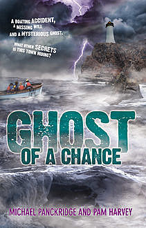 Ghost Of A Chance, Michael Panckridge, Pam Harvey