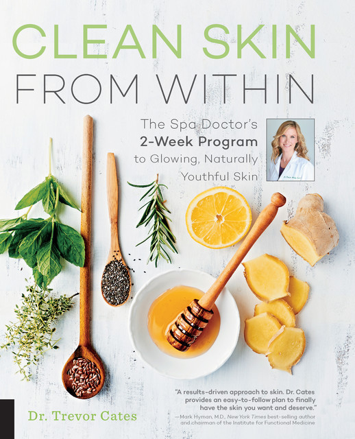 Clean Skin from Within, Trevor Cates