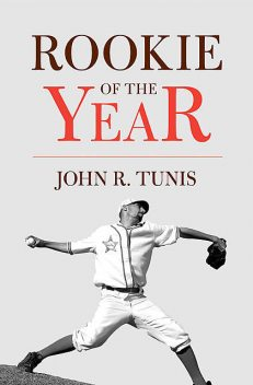 Rookie of the Year, John R. Tunis