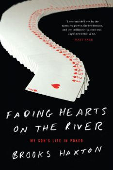 Fading Hearts on the River, Brooks Haxton