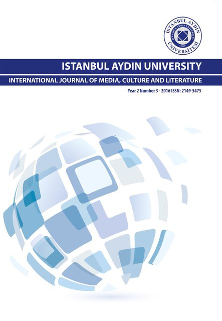 ISTANBUL AYDIN UNIVERSITY INTERNATIONAL JOURNAL OF MEDIA, CULTURE AND LITERATURE, Nigar Çelik, Muhammed Nacar