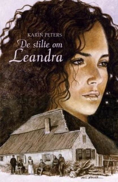 De stilte om Leandra, Karin Peters