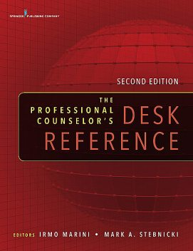 The Professional Counselor's Desk Reference, LPC, CRC, CCM, Mark A. Stebnicki