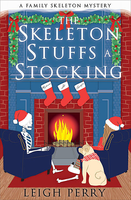 The Skeleton Stuffs a Stocking, Leigh Perry