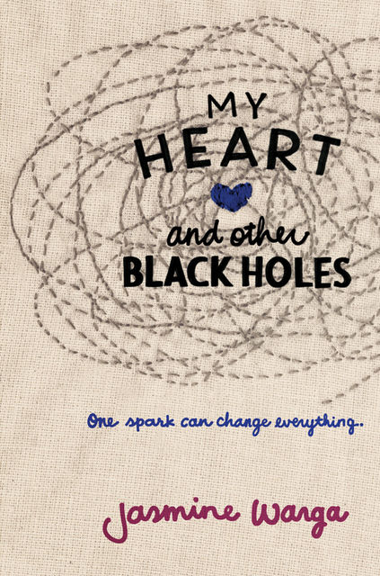 My Heart and Other Black Holes, Jasmine Warga