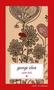 Adam Bede. Vol. 1, George Eliot