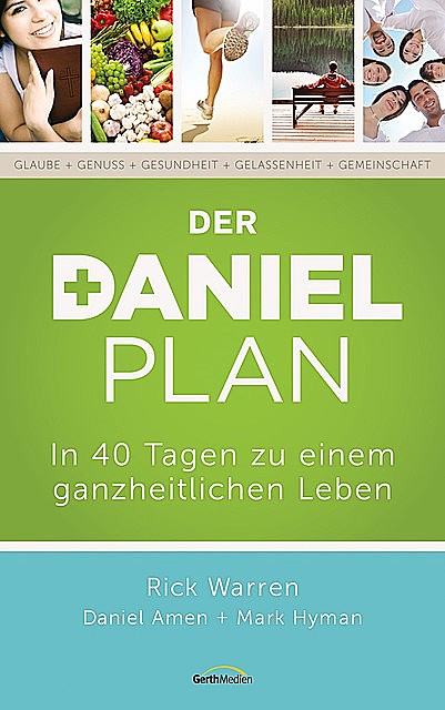 Der Daniel-Plan, Rick Warren, Daniel Amen, Mark Hyman