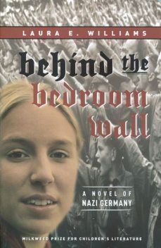Behind the Bedroom Wall, Laura E. Williams