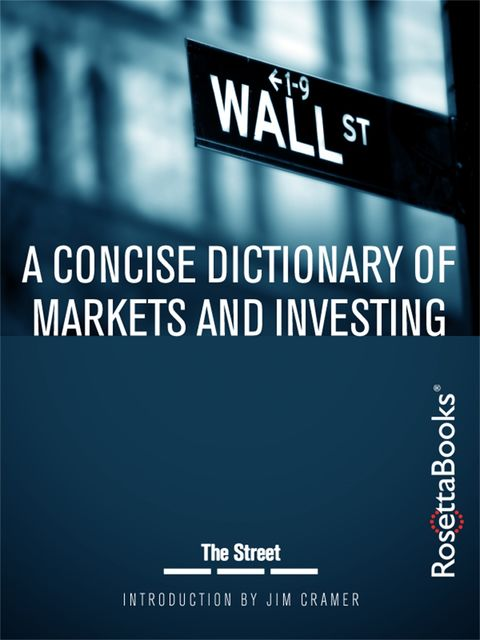 A Concise Dictionary of Markets and Investing,