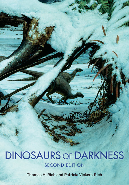 Dinosaurs of Darkness, Patricia Vickers-Rich, Thomas H. Rich