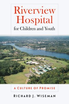 Riverview Hospital for Children and Youth, Richard Wiseman