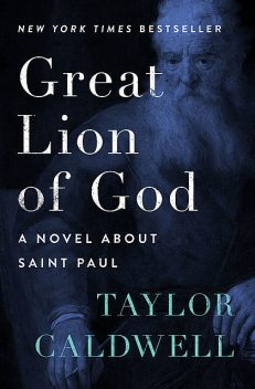 Great Lion of God, Taylor Caldwell