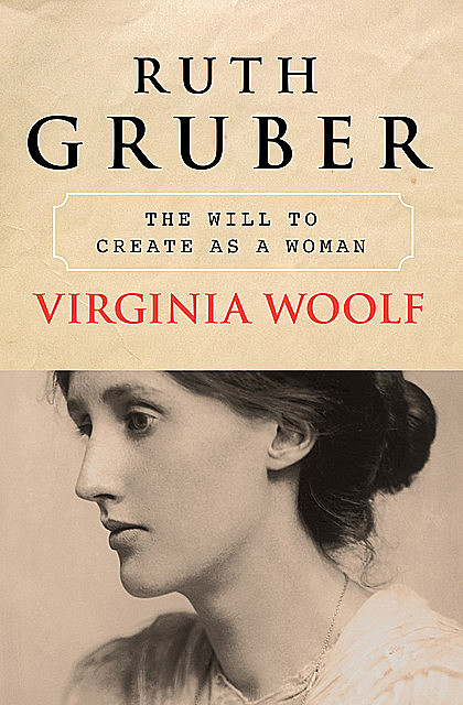 Virginia Woolf, Ruth Gruber
