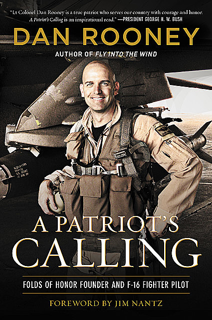 A Patriot's Calling, Lt Colonel Dan Rooney