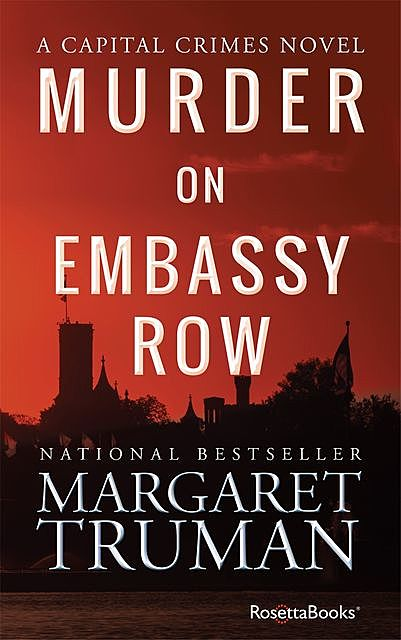 Murder on Embassy Row, Margaret Truman