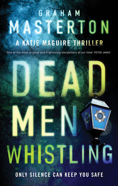 Dead Men Whistling, Graham Masterton