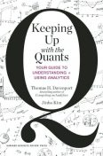Keeping Up with the Quants, Jinho Kim, Thomas H. Davenport