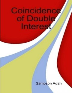Coincidence of Double Interest, Sampson Adah