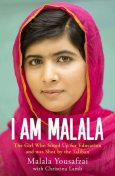 I am Malala: The Story of the Girl Who Stood Up for Education and was Shot by the Taliban, Malala Yousafzai