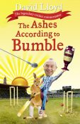 The Ashes According to Bumble, David Lloyd