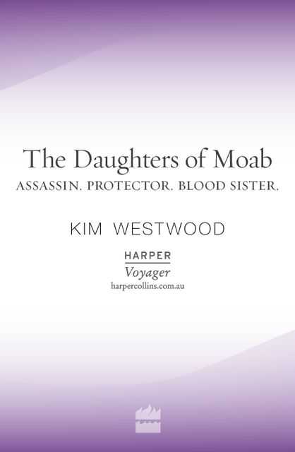The Daughters of Moab, Kim Westwood