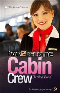 How to Become Cabin Crew, Jessica Bond