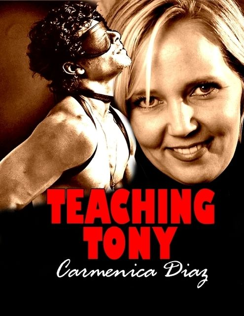 Teaching Tony, Carmenica Diaz