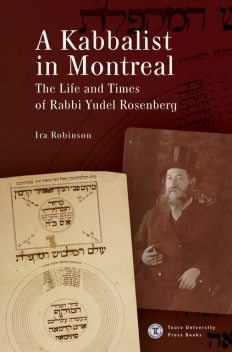 A Kabbalist in Montreal, Ira Robinson