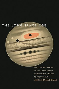 The Long Space Age, Alexander Macdonald