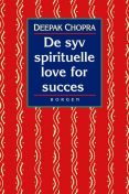 De syv spirituelle love for succes, Deepak Chopra