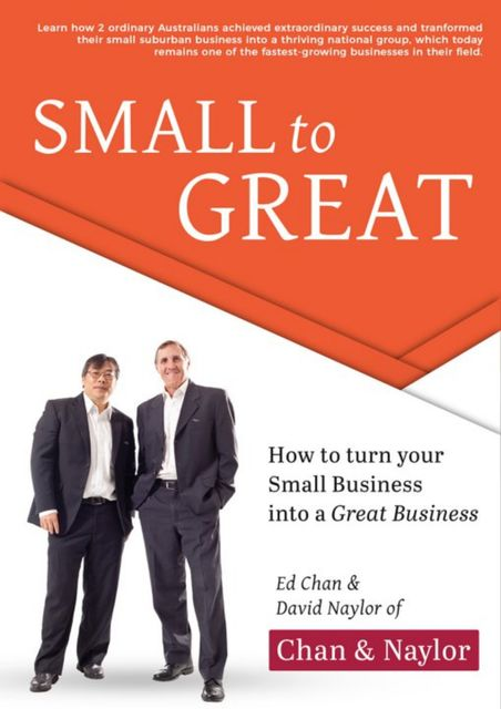 Small to Great, David Naylor, Ed Chan