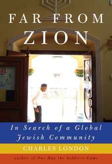Far from Zion, Charles London