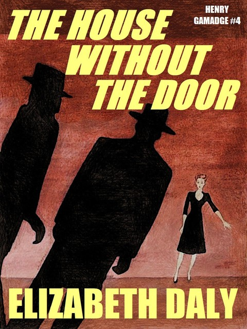 House Without the Door, Elizabeth Daly