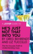 A Joosr Guide to… He's Just Not That Into You by Greg Behrendt and Liz Tuccillo, Joosr