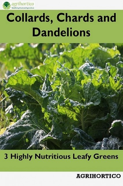 Collards, Chards and Dandelions, Agrihortico CPL
