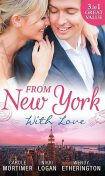 From New York With Love, Carole Mortimer, Nikki Logan, Wendy Etherington