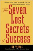 The Seven Lost Secrets of Success, Vitale Joe