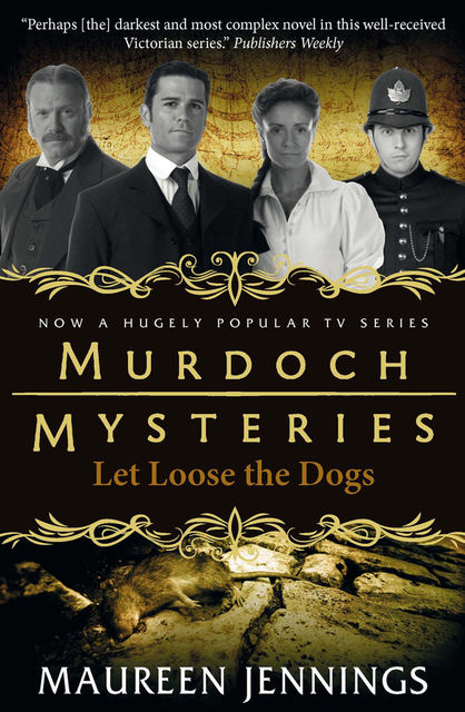 Let Loose The Dogs, Maureen Jennings