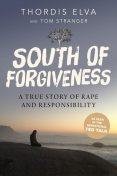 South of Forgiveness, Thordis Elva, Tom Stranger