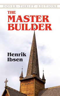 The Master Builder (1892), Henrik Ibsen
