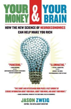 Your Money and Your Brain, Jason Zweig
