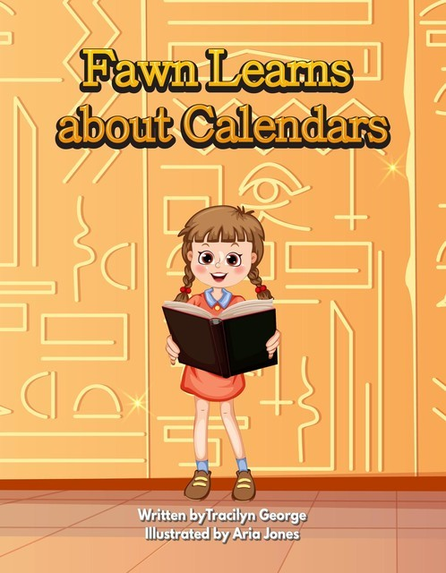 Fawn Learns about Calendars, Tracilyn George