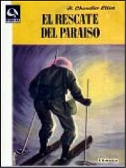 El Rescate Del Paraíso, Harry Chandler Elliot