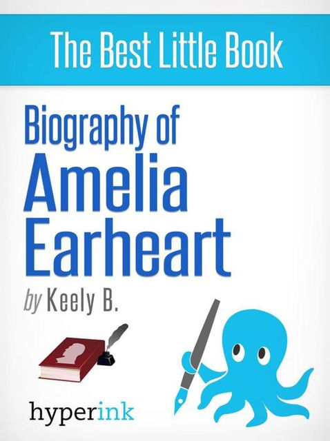 Biography of Amelia Earhart, Keely Bautista