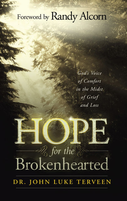 Hope for the Brokenhearted, John Terveen