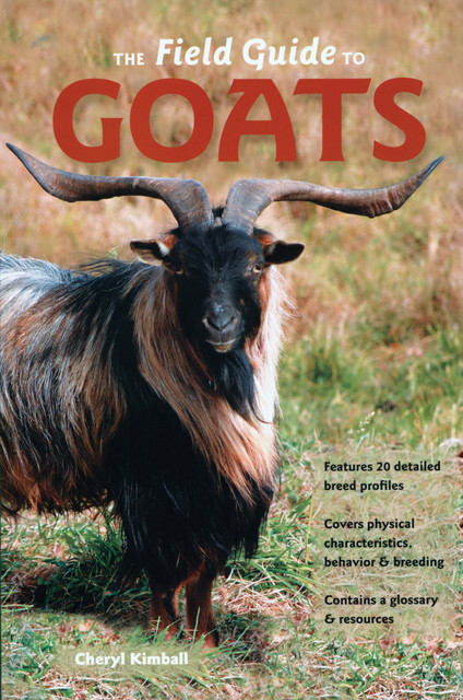 The Field Guide to Goats, Cheryl Kimball